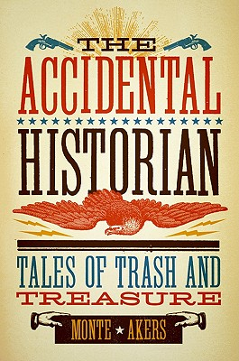 The Accidental Historian, Akers, Monte