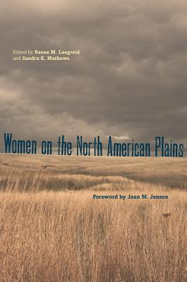 Image for Women on the North American Plains (Plains Histories)