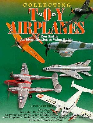 Image for COLLECTING TOY AIRPLANES