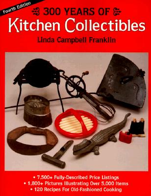 Image for 300 Years of Kitchen Collectibles
