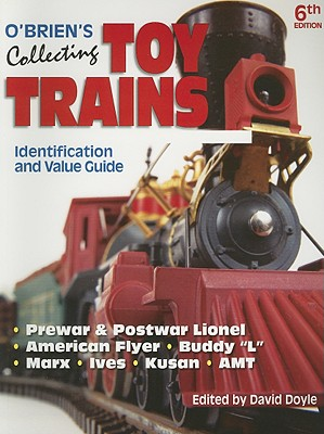 Image for O'Brien's Collecting Toy Trains: Identification And Value Guide (O'Brien's Collecting Toy Trains)