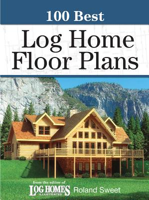 Image for 100 Best Log Home Floor Plans