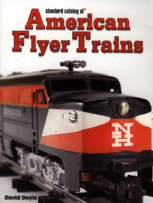Image for STANDARD CATALOGUE OF AMERICAN FLYER TRAINS
