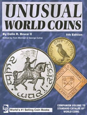 Image for Unusual World Coins: Companion Volume to Standard Catalog of World Coins Series