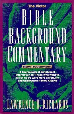 Image for The Victor Bible Background Commentary: New Testament (Home Bible Study Library)