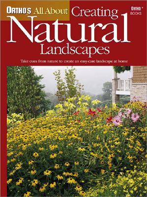 Image for Ortho's All About Creating Natural Landscapes (Ortho's All About Gardening)