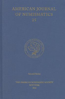 Image for American Journal of Numismatics 25 (Second Series)