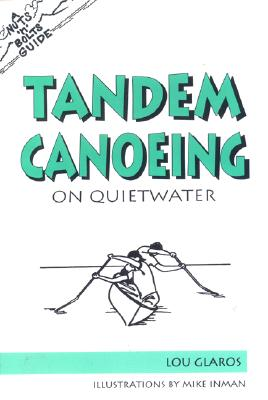 Image for A Nuts 'N' Bolts Guide to Tandem Canoeing on Quietwater (Nuts 'N' Bolts - Menasha Ridge)