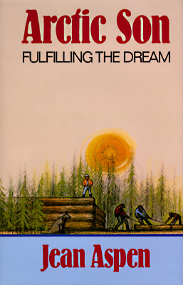Image for Arctic Son/Fulfilling the Dream