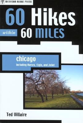 Image for 60 Hikes within 60 Miles: Chicago