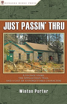 Image for Just Passin' Thru: A Vintage Store, the Appalachian Trail, and a Cast of Unforgettable Characters