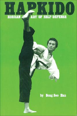 Image for Hapkido: Korean Art of Self-Defense (Korean Arts Series)