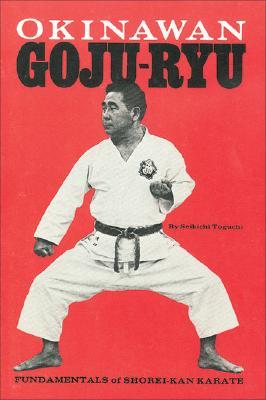 Image for Okinawan Goju-Ryu: Fundamentals of Shorei-Kan Karate (Japanese Arts)