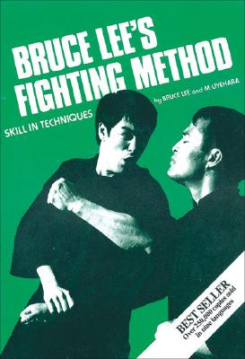 Bruce Lees Fighting Method : Skill in Techniques, Volume 3, Number 404, BRUCE LEE