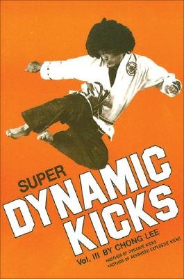 Super Dynamic Kicks Vol. III, Lee, Chong