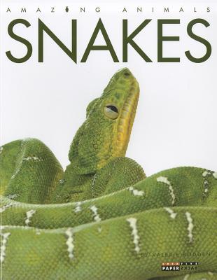 Amazing Animals: Snakes, Bodden, Valerie