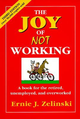 Image for The Joy of Not Working