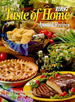 Image for 1997 Taste of Home Annual Recipes