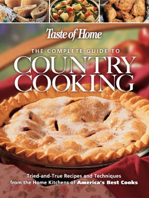 Image for Taste of Home: The Complete Guide to Country Cooking