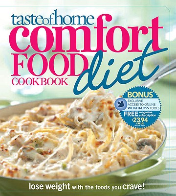 Image for Taste of Home Comfort Food Diet Cookbook: Lose Weight with 433 Foods You Crave!