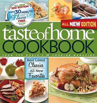 Image for Taste of Home Cookbook: Best Loved Classics and All-New Favoritesbonus Chapter: 30 Minute Light Recipes