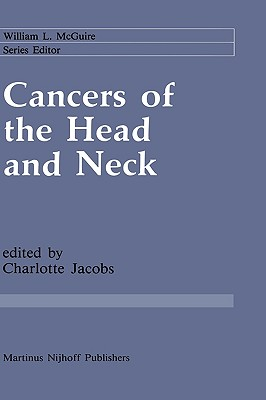 Cancers of the Head and Neck: Advances in Surgical Therapy, Radiation Therapy and Chemotherapy (Cancer Treatment and Research)
