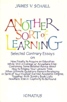 Another Sort of Learning, James V. Schall