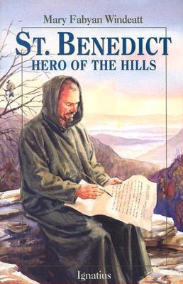 St. Benedict - Hero of the Hills