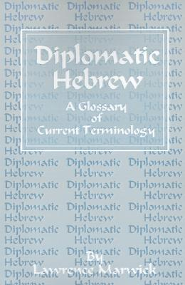 Diplomatic Hebrew, Marwick, Lawrence