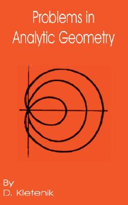Problems in Analytic Geometry, Kletenik, D