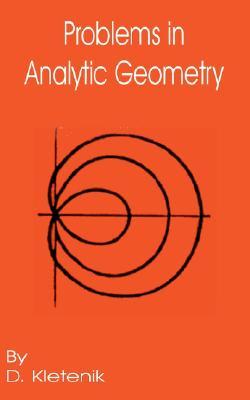 Problems in Analytic Geometry, Kletenik, D