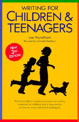 Image for Writing for Children and Teenagers