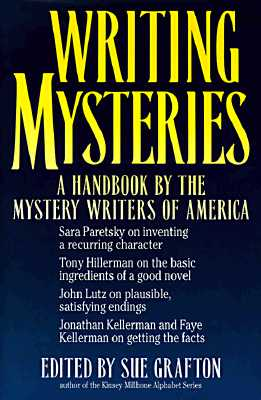 Writing Mysteries: A Handbook by the Mystery Writers of America, Grafton, Sue; EDITOR