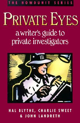Image for Private Eyes: A Writer's Guide to Private Investigators