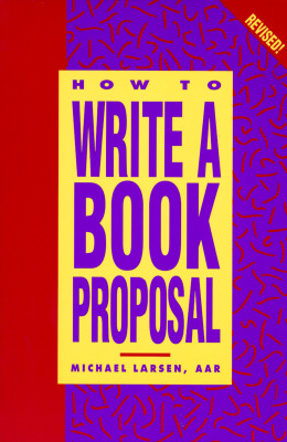 Image for HOW TO WRITE A BOOK PROPOSAL