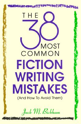 Image for The 38 Most Common Fiction Writing Mistakes