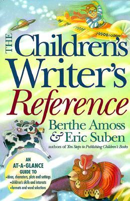 The Children's Writer's Reference, Suben, Eric; Amoss, Berthe