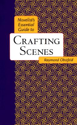 Image for Novelists Essential Guide to Crafting Scenes