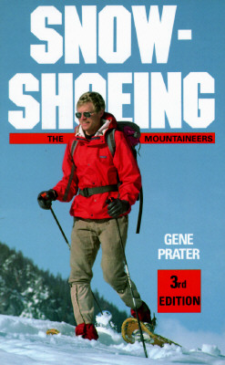 Snowshoeing, Prater, Gene