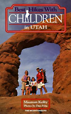 Image for Best Hikes With Children in Utah (Best Hikes With Children)