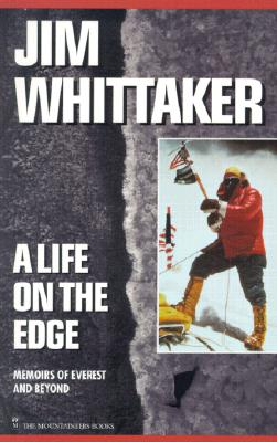 Image for A Life of on the Edge: Memoirs of Everest and Beyond