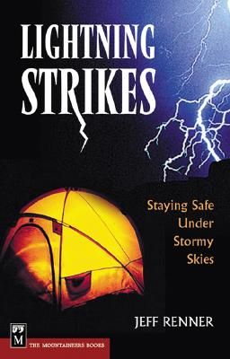 Image for Lightning Strikes: Staying Safe Under Stormy Skies
