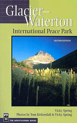 Glacier-Waterton International Peace Park, Kirkendall, Tom; Spring, Vicky