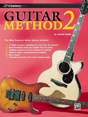 21ST CENTURY GUITAR METHOD - Level 2 - Book Only (Warner Bros. Publications 21st Century Guitar Course), Aaron Stang