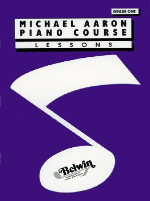 Image for Michael Aaron Piano Course: Lessons Grade One