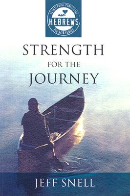 Image for Strength for the Journey (The 3:16 Series)