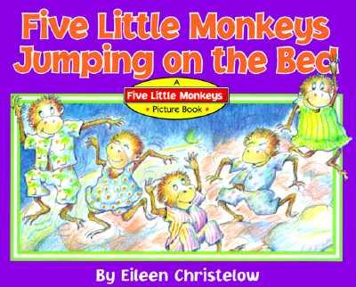 "Five Little Monkeys Jumping on the Bed, ""Christelow, Eileen"""