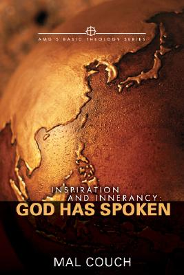 Image for Inspiration and Innerrancy: God Has Spoken (Amg's Basic Theology)