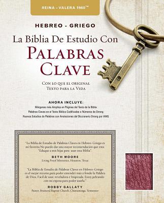 Image for The Hebrew-Greek Key Word Study Bible Spanish Edition: Reina-Valera 1960 Edition Bonded Burgundy