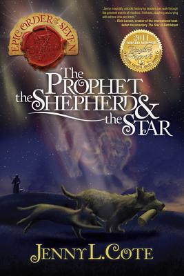 Image for The Prophet, the Shepherd and the Star (Epic Order of the Seven)